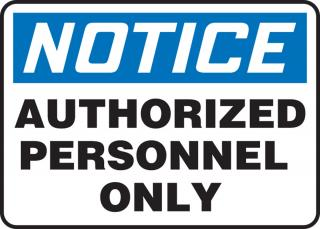 Accuform 'Notice Authorized Personnel Only' Sign