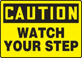 Accuform 'Caution Watch Your Step' Sign