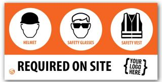 Required Job Site PPE Banner, Custom Logo