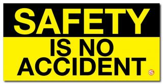 Safety Is No Accident' Motivational Workplace Banner